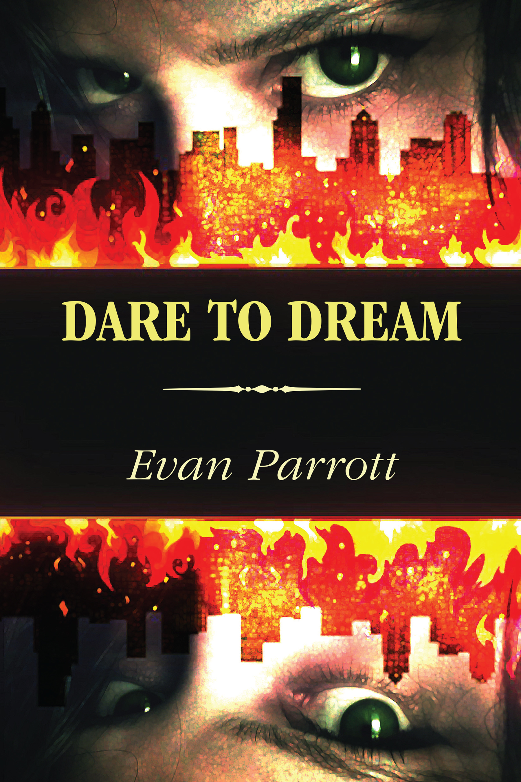 Dare to Dream by Evan Parrott