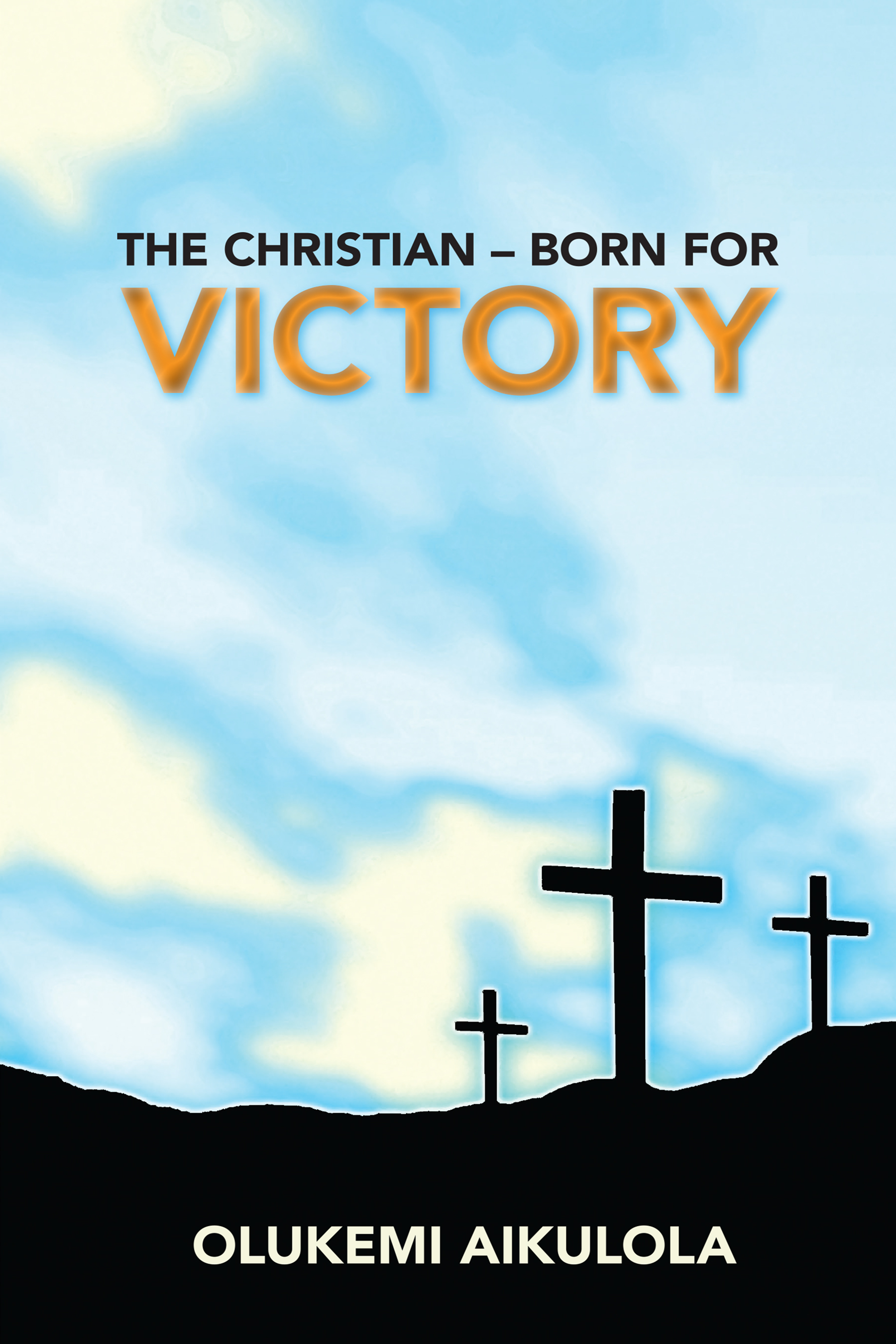 The Christian – Born For Victory