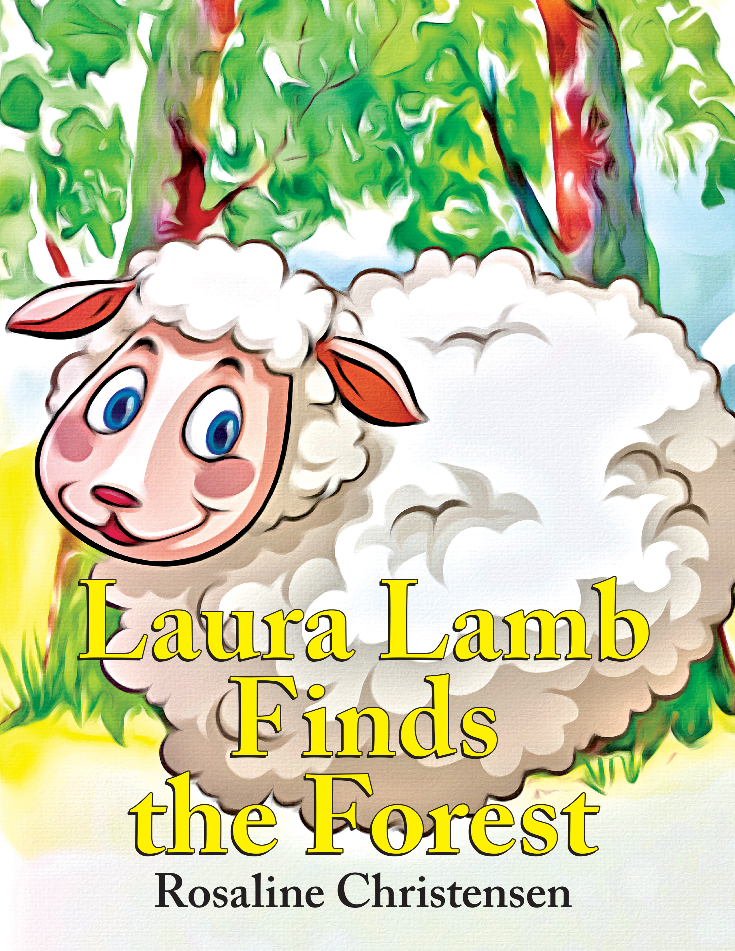"""Laura Lamb Finds the Forest"" by Rosaline Christensen"