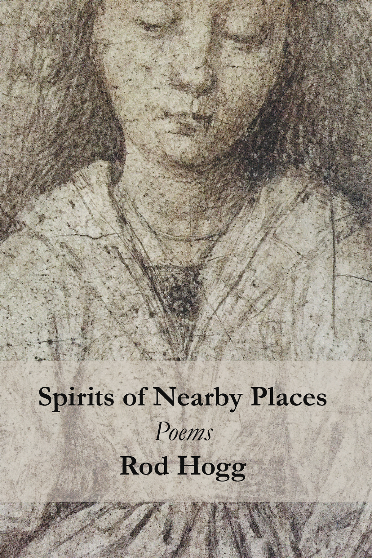 """Spirits of Nearby Places"" by Rod Hogg"