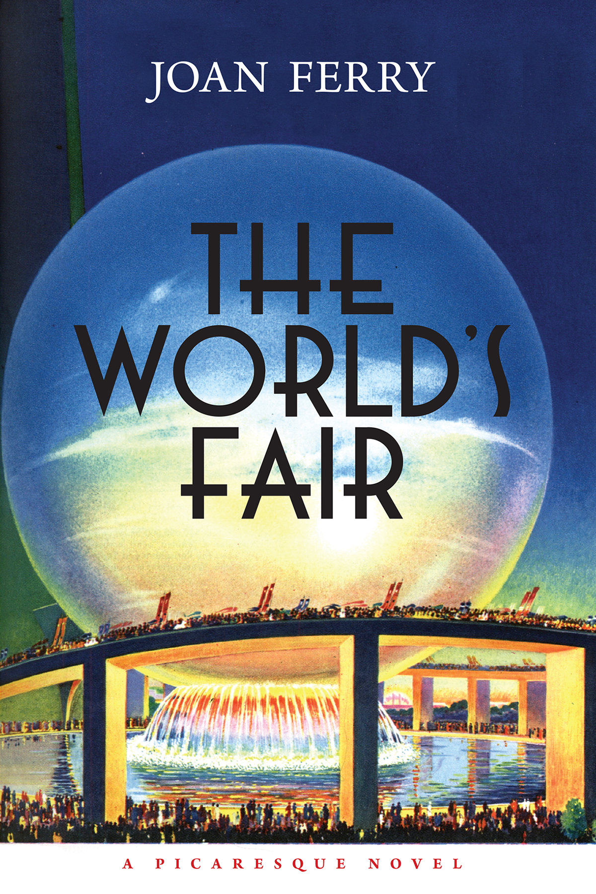"""""""The World's Fair. A Picaresque Novel"""" by Joan Ferry"""