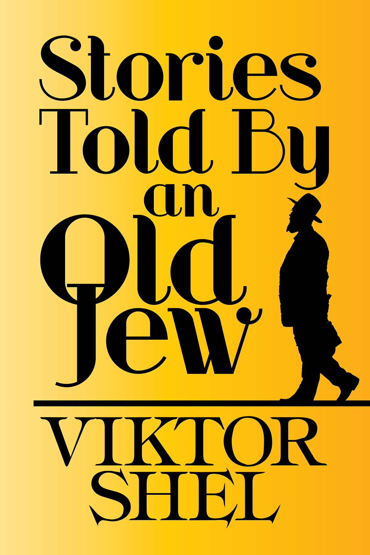 """Stories Told by an Old Jew"" by Viktor Shell"