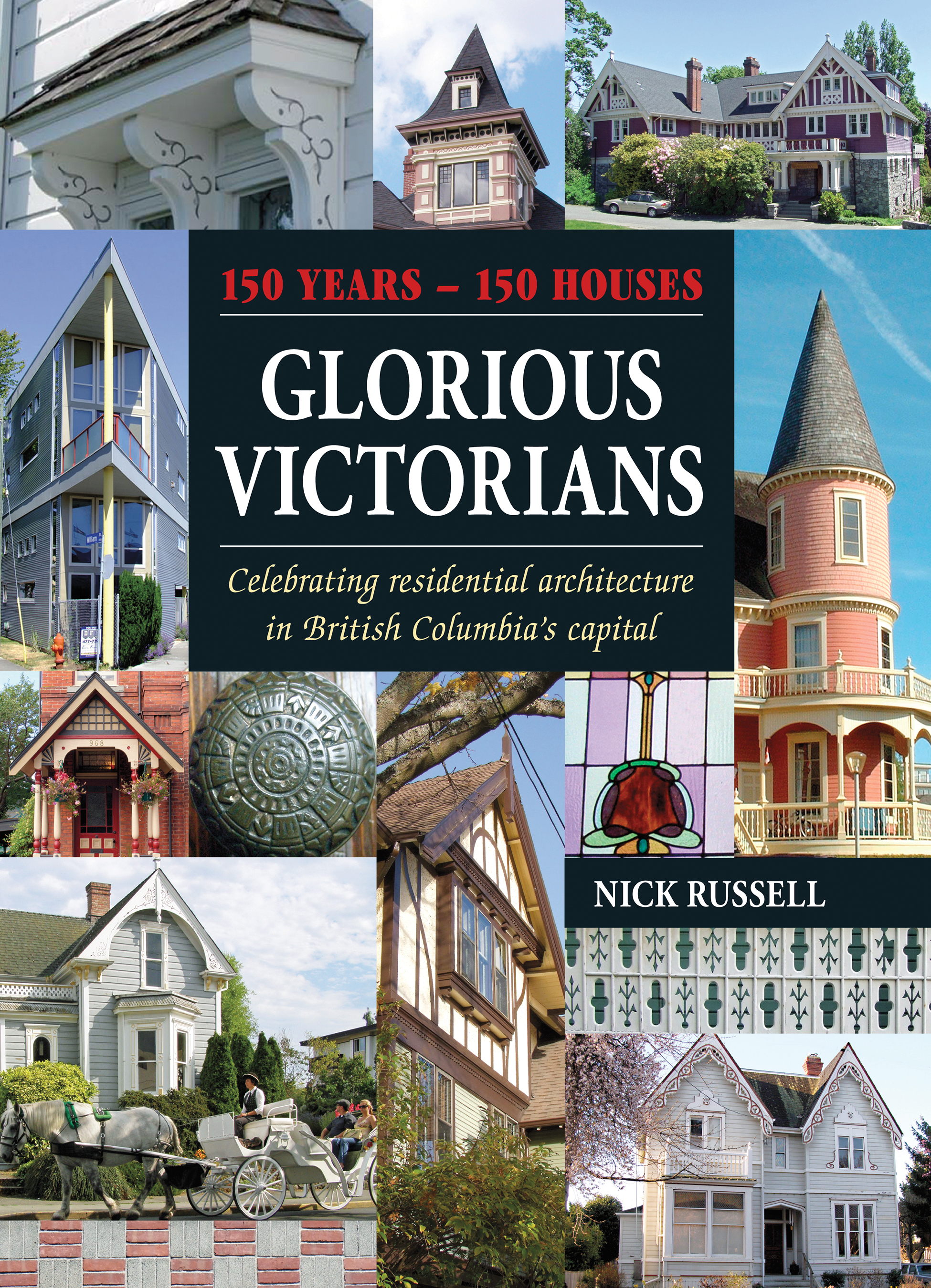 Glorious Victorians by Nick Russell