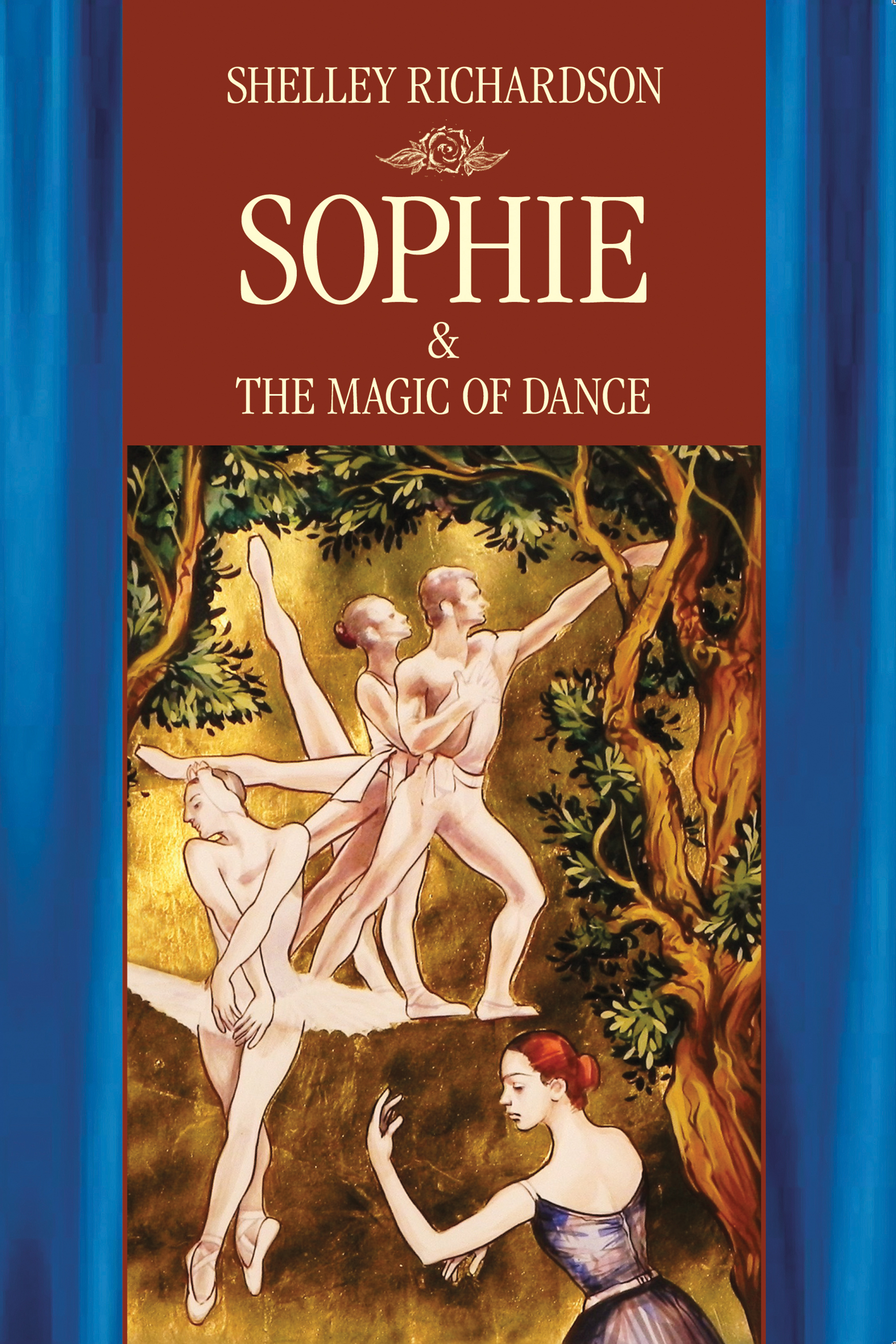 Sophie & The Magic of Dance by Shelley Richardson