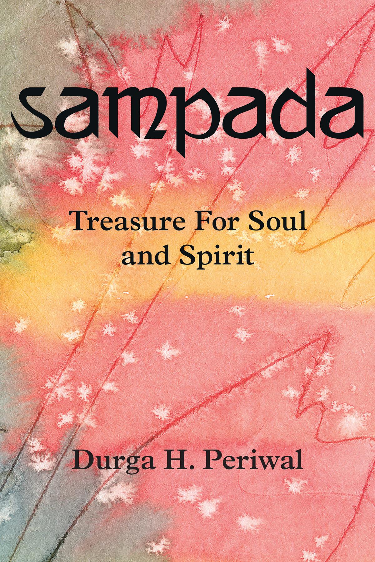 """""""Sampada"""" by Durga H. Periwal"""